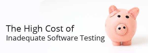 inadequate software testing
